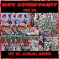 Slow Motion Party Vol 38