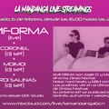 La Mandanga Live Streamings & Friends: Coronel + SMFORMA + MoiMoi + Jordi Salinas at Moiler Room