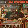 DJ Strobe - The Vibe Episode 110