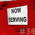 """""""NOW SERVING"""" EPISODE #38 (Now$ Ervin Revisited: the Hangout)"""