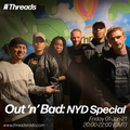 Out 'n' Bad - NYD Special - 01-Jan-21