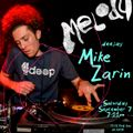 MIKE ZARIN - LIVE AT MELODY 8.7.19