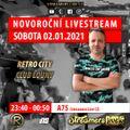 A75 live - Novoroční Livestream z Retro City Clubu Louny (02.01.2021)