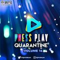 Private Ryan Presents Press Play Quarantine 14 (Vibe Vaccine)