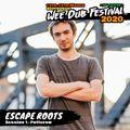 Escape Roots - DJ Set at Wee Dub Festival 2020