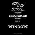 EDMUTDRADIO EP.04 (Host by Window)