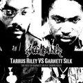 GARNETT VS. TARRUS –THE BEST OF GARNETT SILK & TARRUS RILEY