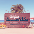 Feel Good Summer Vibes || Smooth BBQ Mix