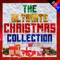 THE ULTIMATE CHRISTMAS COLLECTION - CLASSIC FESTIVE HITS