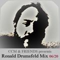 CCM & FRIENDS presents Ronald Drumsfeld Mix 06/20 (Deep Garage House)