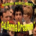 Kaleidoscope Mixtapes:  California Dreamin'