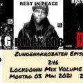 Zungenakrobaten Episode 246 - Lockdown Mix Volume 23 vom 03.05.2021