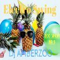 AmberZoo Electro Swing Zoo Show #1