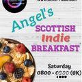 Angel's Scottish Indie Breakfast, Saturday 11th September 2021