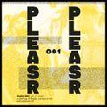 PLEASR RADIO #001