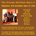 The Strange Boutique Show 98