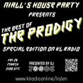 Niall's House Party - The Prodigy Special Edition | KL Radio |  26 Mar 2021