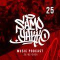 #SAMOYAKKO Podcast 25