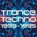 Trance Techno 1993-1995