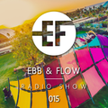 Ebb & Flow Radio 015
