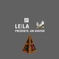 Leila: An Avatar - 3rd March 2015