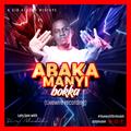 ABAKAMANYI BOOKA (2000s) - Sir Aludah