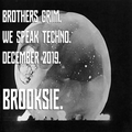 Brooksie - Brothers Grim Radio - December 2019