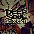 Deep Soul Radio Show EP 48