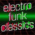 Electro Funk Classics ,Friday night Electro mix on periscope ES #72