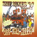 Off Tha Heezy Mixtape (SMF Mixes '97 v2)