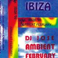 ~Jose @ Ibiza - Ambient February~