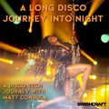 A Long Disco's Journey Into Night w/ Matt Consola
