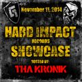 Tha KroniK @ Gabber.fm [Hard Impact Records Showcase #13] Nov. 11, 2014