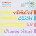 Mix[c]loud - AREA EDM 69 - Groove Mail