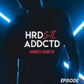 Hardstyle Addicted Episode 2
