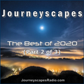 PGM 291: The Best of 2020 (Part 2 of 3) from JourneyscapesRadio.com