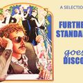 A further standard goes disco selection