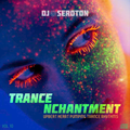 Trance Nchantment (Vol 10) - Upbeat Heart Pumping Trance Rhythms
