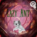 Auditory Relax Station #168: Lazy Ant