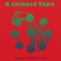 A Chinese Tape by Antonio d. Luca