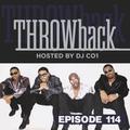 Throwback Radio #114 - DJ CO1