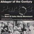 Alldayer Of The Century Part 3: Live At The Ritzy, The Best Of Asha World Movement (Raiders, 1992?)