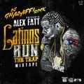 DJ GHADAFFI ROCK PRESENTS: ALEX FATT - LATINOS RUN THE TRAP