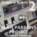 THE ALAN PARSONS PROJECT origin & remix 02