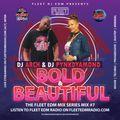 @Deejayarch and @Djpynkdyamond Bold & Beautiful vol 1
