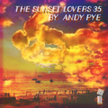The Sunset Lovers #35 with Andy Pye - Balearic Social