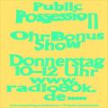 Public Possession Ohr Bonus Show Nr. 15
