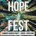 HOPE FEST - Summer 2019