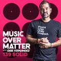 Music Over Matter 139: SOLID