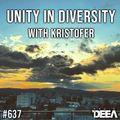 Kristofer - Unity in Diversity 637 @ Radio DEEA (24-04-2021)